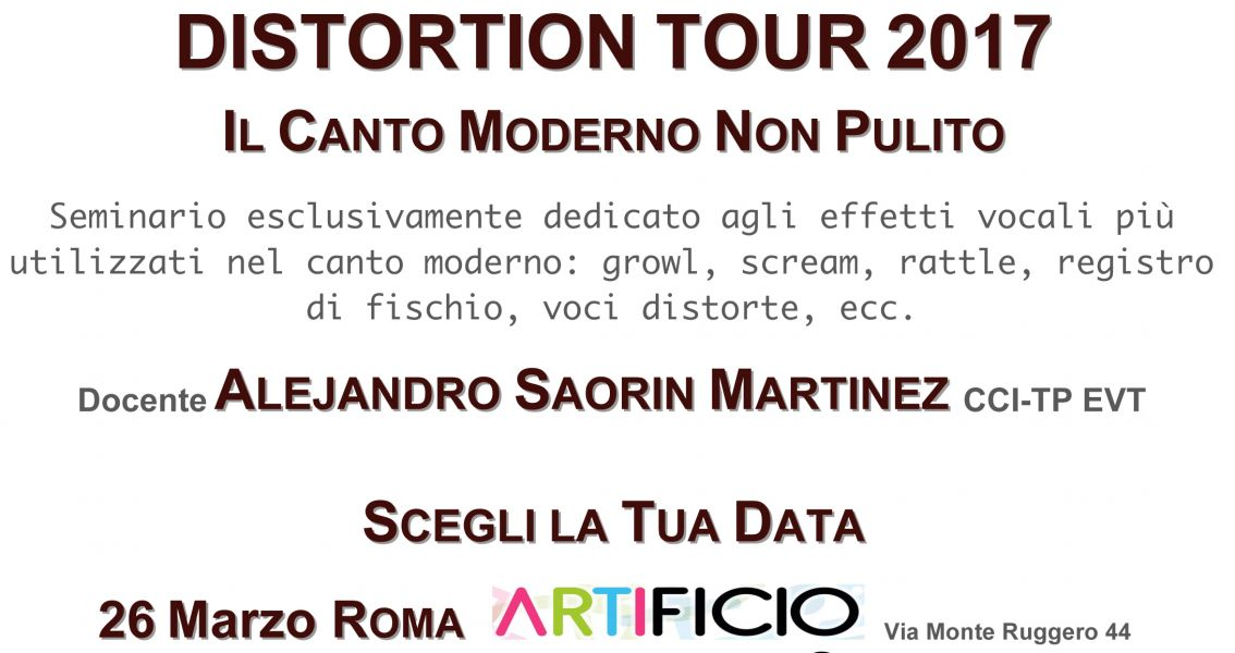 Distortion Tour 2017 Il Canto Moderno Non Pulito